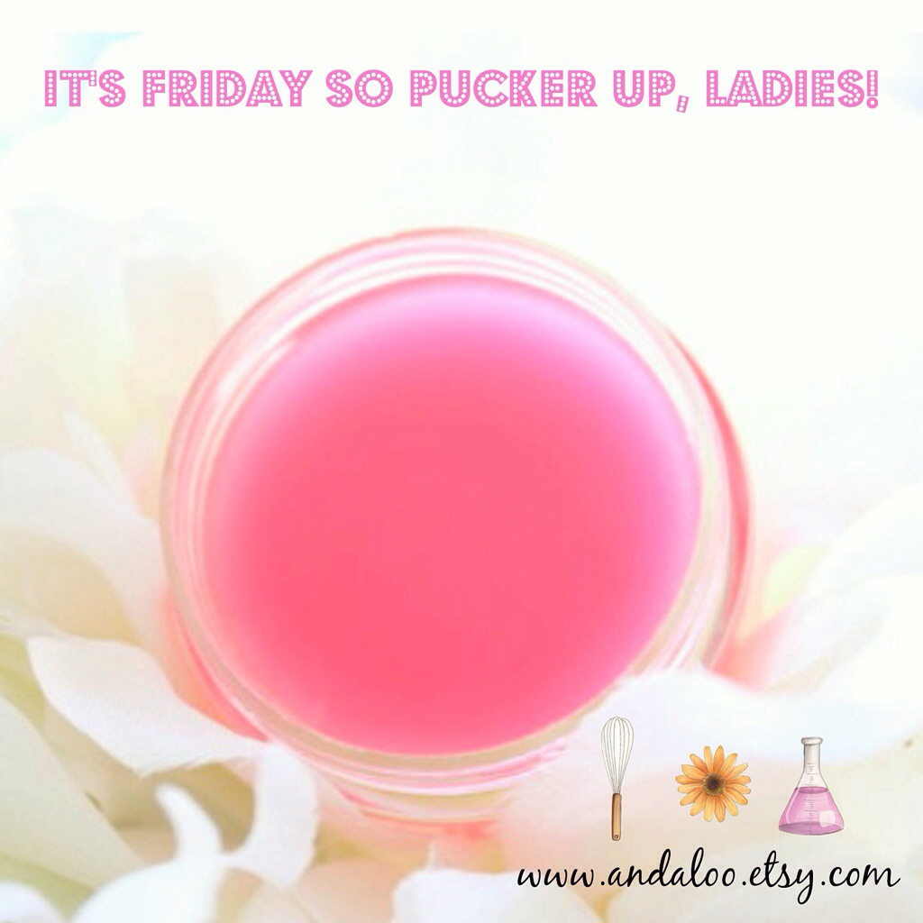 Pucker up, it's Friday!